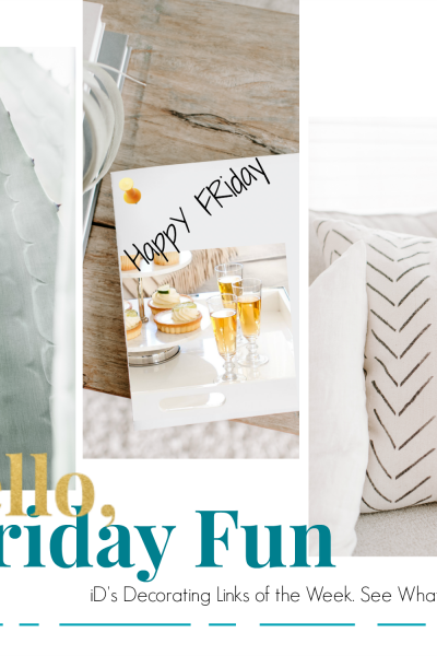 April 13, Friday's Fun Decorating Links
