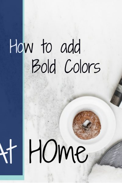 4 Ways to Decorate with Bold Color