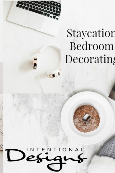 Staycation Bedroom Decorating Ideas